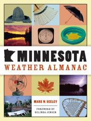 Cover of: Minnesota weather almanac | Mark W. Seeley
