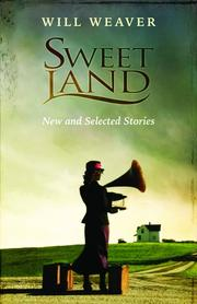 Cover of: Sweet Land: New and Selected Stories