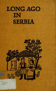 Cover of: Long ago in Serbia. | Dorothy Gladys Spicer