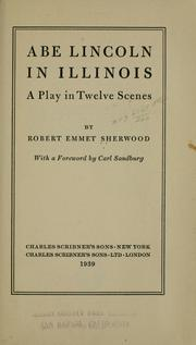 Cover of: Abe Lincoln in Illinois | Robert E. Sherwood