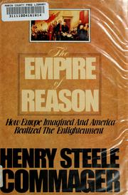 Cover of: The empire of reason | Henry Steele Commager