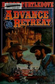 Cover of: Advance and retreat | Harry Turtledove