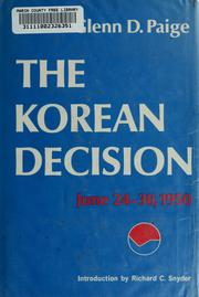 Cover of: The Korean decision, June 24-30, 1950 by Glenn D. Paige