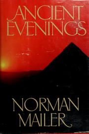Cover of: Ancient evenings | Norman Mailer