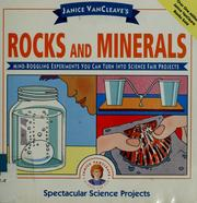 Cover of: Janice VanCleave's rocks and minerals | Janice Pratt VanCleave