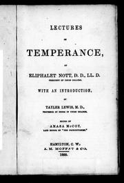 Cover of: Lectures on temperance | Eliphalet Nott
