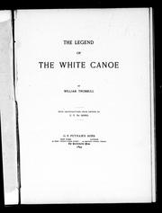 Cover of: The legend of the white canoe | William Trumbull