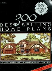 Cover of: 300 best selling home plans by Garlinghouse Company