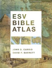 Cover of: Crossway ESV Bible Atlas | John D. Currid