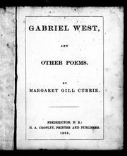 Cover of: Gabriel West by Margaret Gill Currie