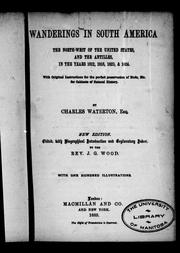 Cover of: Wanderings in South America, the north-west of the United States, and the Antilles, in the years 1812, 1816, 1820, & 1824 by Charles Waterton