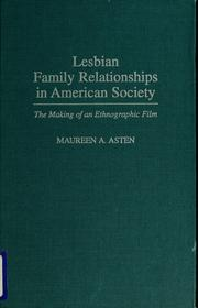 Cover of: Lesbian family relationships in American society | Maureen A. Asten