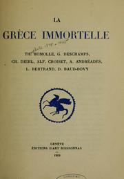 Cover of: La Grèce immortelle by Théophile Homolle