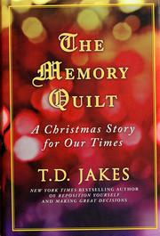 Cover of: The memory quilt | T. D. Jakes