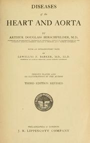 Cover of: Diseases of the heart and aorta by Arthur Douglass Hirschfelder