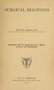 Cover of: Surgical diagnosis by Martin, Edward