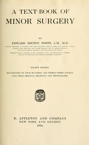 Cover of: A text-book of minor surgery | Edward Milton Foote
