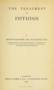 Cover of: The treatment of phthisis | Arthur Ransome