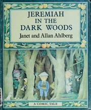 Cover of: Jeremiah in the dark woods | Janet Ahlberg