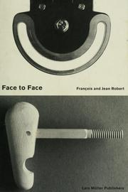 Cover of: Face to face | Franco̧is Robert