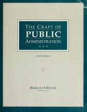 Cover of: The craft of public administration by George E. Berkley