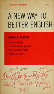 Cover of: A new way to better English | Rudolf Flesch