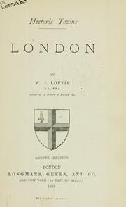 Cover of: London by W. J. Loftie