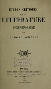 Cover of: Études critiques sur la littérature contemporaine by Edmond Henri Adolphe Scherer