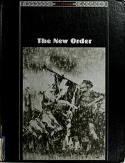 Cover of: The New order | by the editors of Time-Life Books.