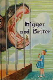 Cover of: Bigger and better | Pattric Ruth O