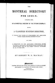 Cover of: The Montreal directory for 1844-5 by Robert W. Stuart Mackay