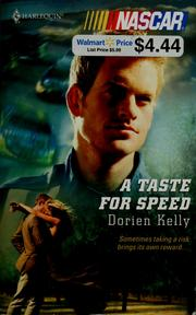 Cover of: A taste for speed | Dorien Kelly