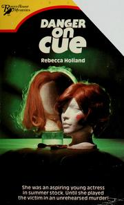 Cover of: Danger on cue | Rebecca Holland