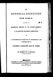 Cover of: The Montreal directory for 1842-3 | Robert W. Stuart Mackay