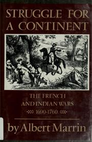 Cover of: Struggle for a continent by Albert Marrin