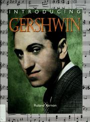 Cover of: Introducing Gershwin (Introducing Composers) | Roland Vernon