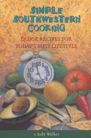 Cover of: Simple Southwestern cooking | Judy Hille Walker