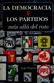 Cover of: La democracia y los partidos by Pazos, Luis