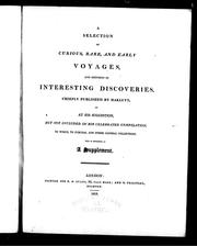 Cover of: A selection of curious, rare and early voyages | Richard Hakluyt