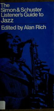 Cover of: The Simon & Schuster listener's guide to jazz | Alan Rich