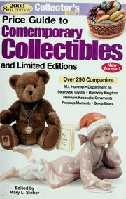Cover of: 2003 price guide to contemporary collectibles and limited editions | Mary L. Sieber