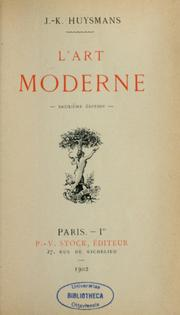 Cover of: L'art moderne by Joris-Karl Huysmans