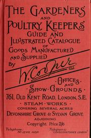 Cover of: The gardeners' and poultry keepers' guide and illustrated catalogue of goods manufactured and supplied by William Cooper Ltd by William Cooper Ltd