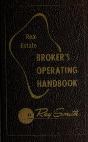 Cover of: Real estate broker's operating handbook by Ray Sidney Smith