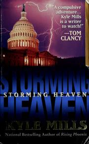 Cover of: Storming heaven by Kyle Mills