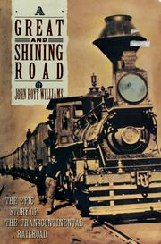 Cover of: A great & shining road | John Hoyt Williams