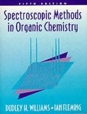 Spectroscopic methods in organic chemistry by Williams, Dudley H.