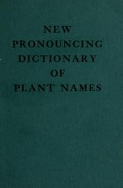 Cover of: New pronouncing dictionary of plant names |