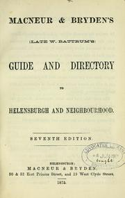 Cover of: Battrum's guide and directory to Helensburgh and neighbourhood | William Battrum