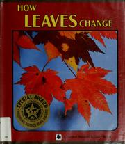 Cover of: How leaves change | Sylvia A. Johnson